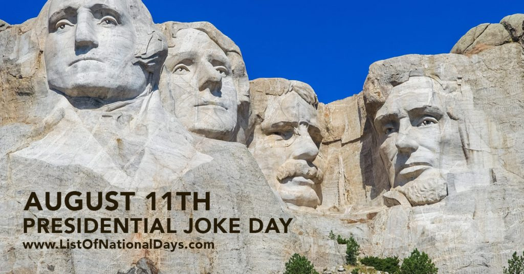 August-11-PRESIDENTIAL-JOKE-DAY