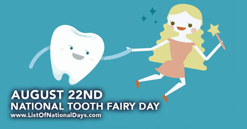 august-22-national-tooth-fairy-day