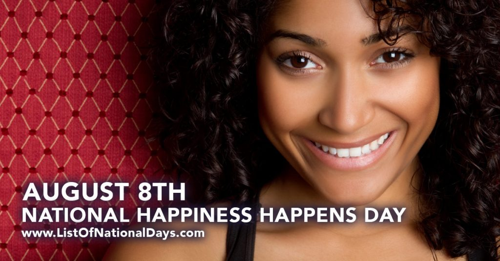 August-8-NATIONAL-HAPPINESS-HAPPENS-DAY