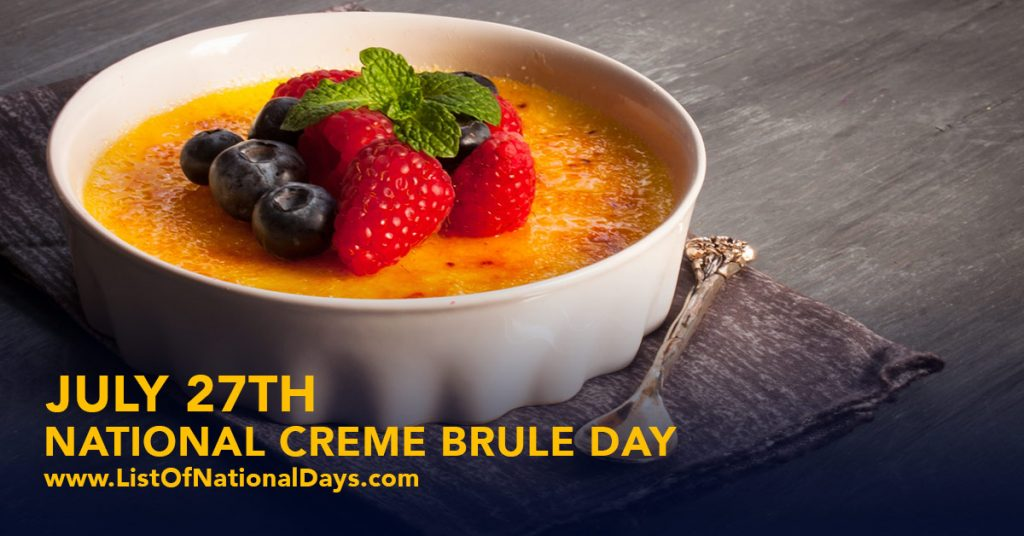 NATIONAL CREME BRULEE DAY