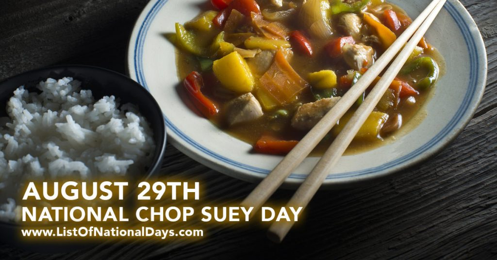 NATIONAL CHOP SUEY DAY