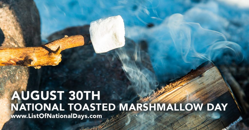 august-30-national-toasted-marshmallow-day
