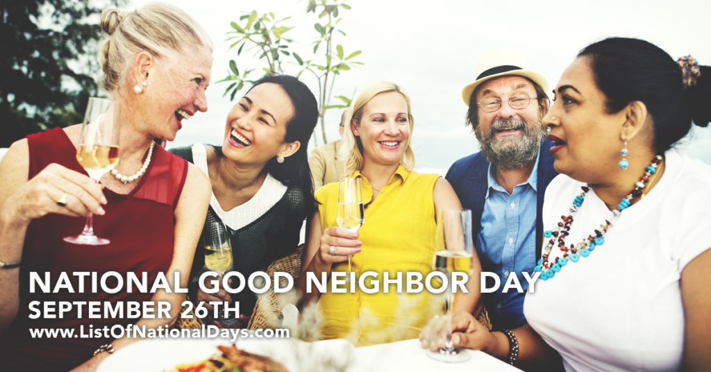 SEPTEMBER 26TH NATIONAL GOOD NEIGHBOR DAY