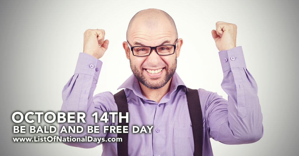 BE BALD AND BE FREE DAY