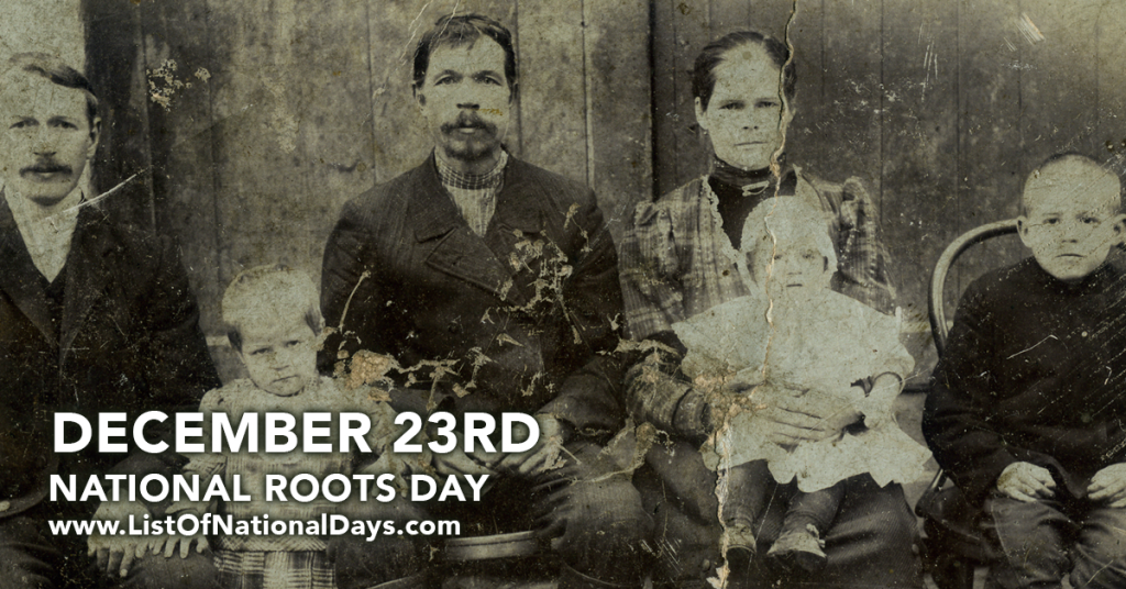 NATIONAL ROOTS DAY
