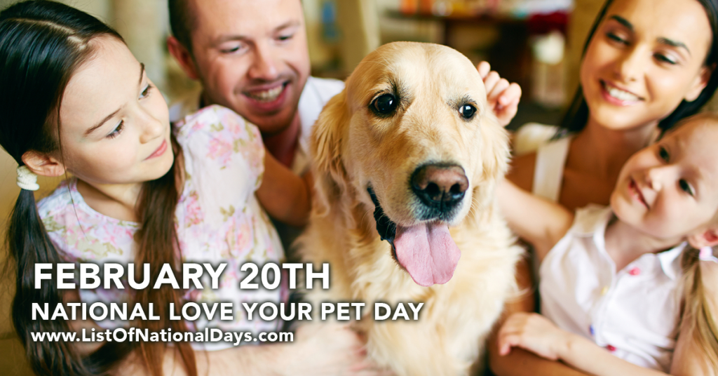 0220NATIONAL LOVE YOUR PET DAY