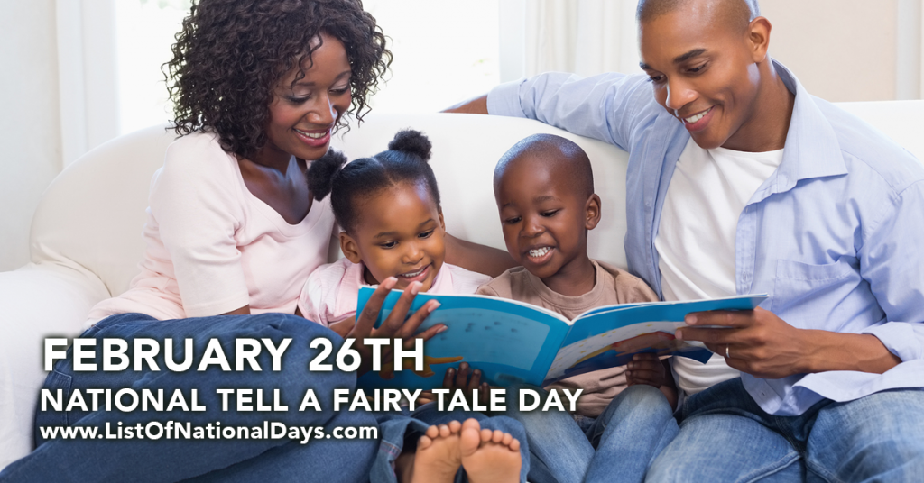 0226NATIONAL TELL A FAIRY TALE DAY