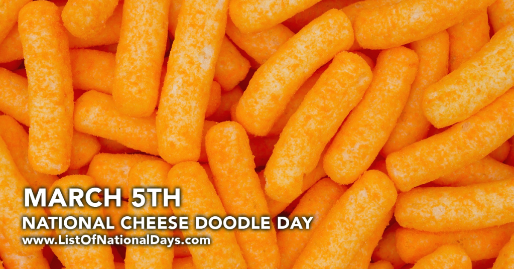 NATIONAL CHEESE DOODLE DAY