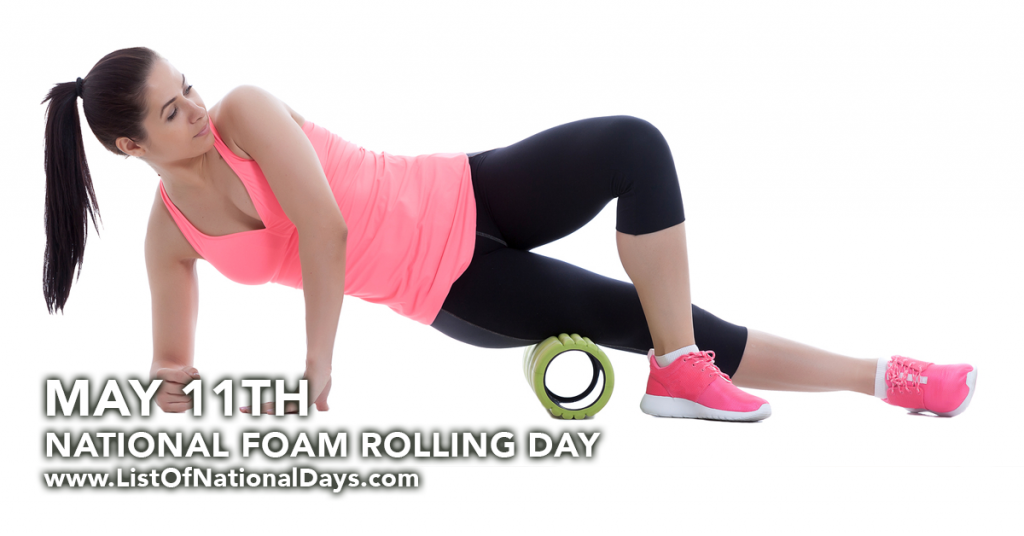 NATIONAL FOAM ROLLING DAY