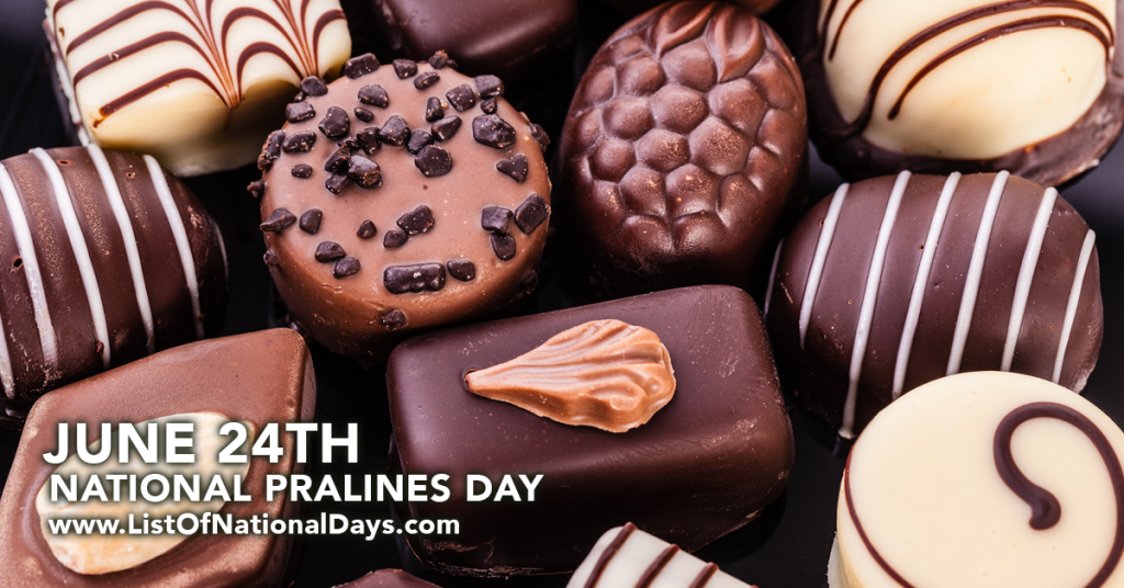 NATIONAL PRALINES DAY