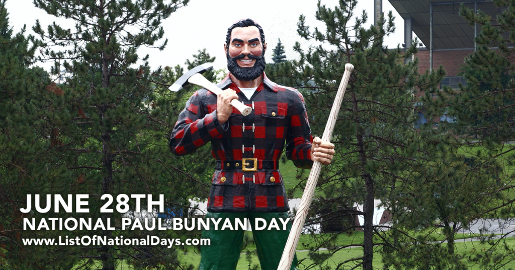 NATIONAL PAUL BUNYAN DAY