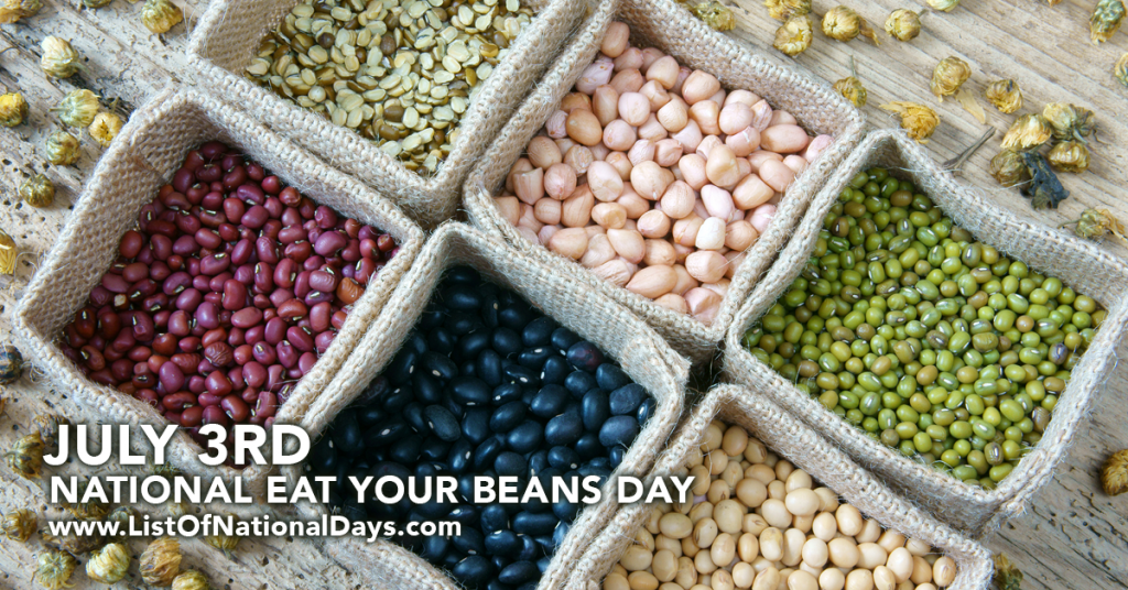 NATIONAL EAT YOUR BEANS DAY