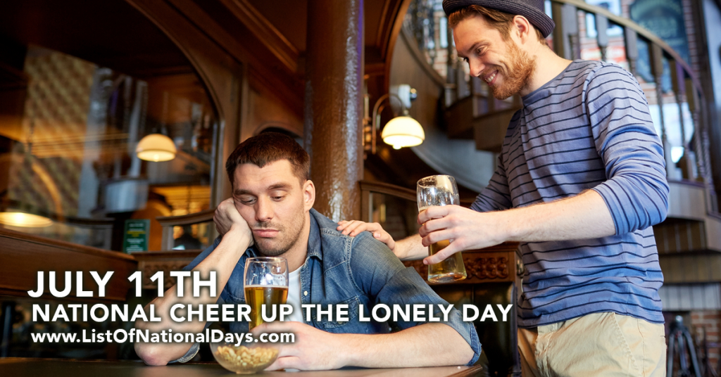 NATIONAL CHEER UP THE LONELY DAY