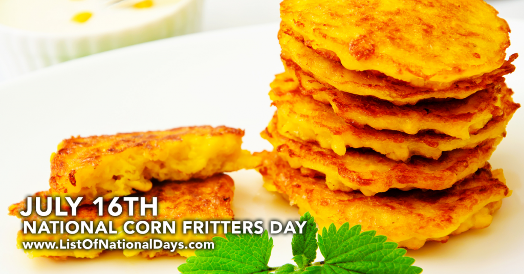 NATIONAL CORN FRITTERS DAY
