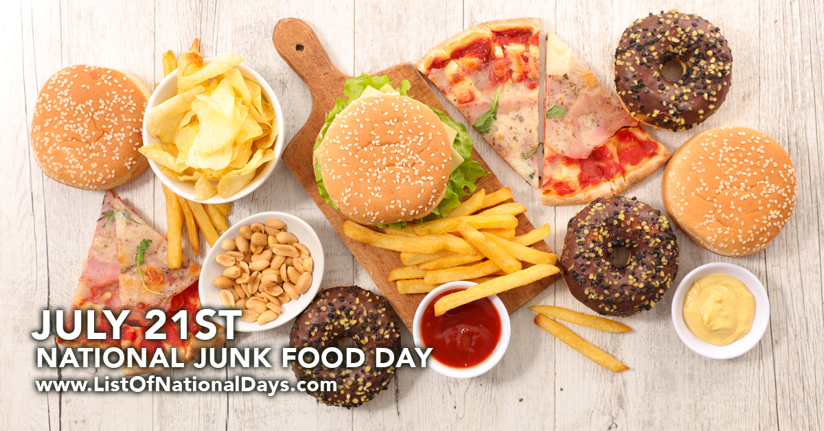 NATIONAL JUNK FOOD DAY - List Of National Days