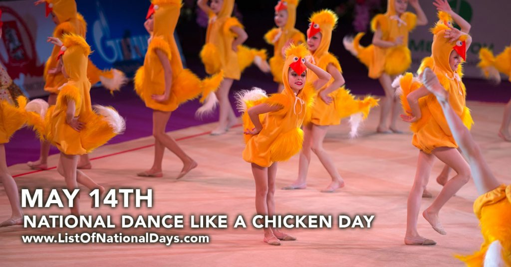 NATIONAL DANCE LIKE A CHICKEN DAY