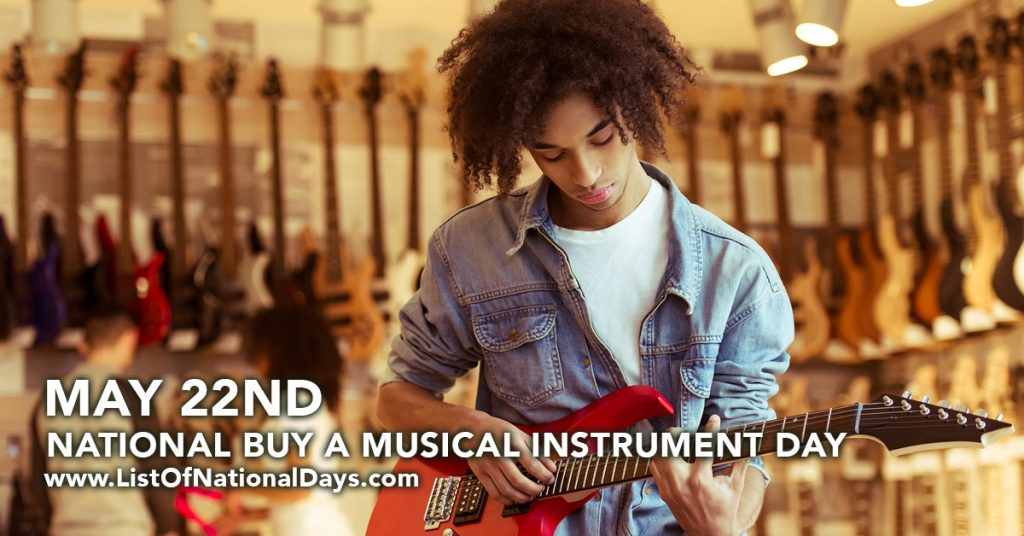 NATIONAL BUY A MUSICAL INSTRUMENT DAY