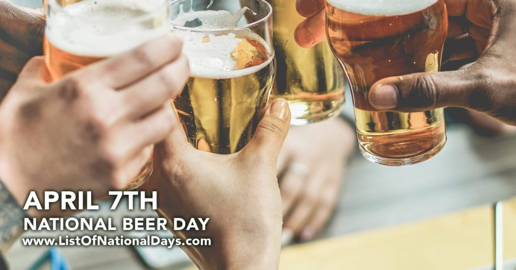 National Beer Day List Of National Days