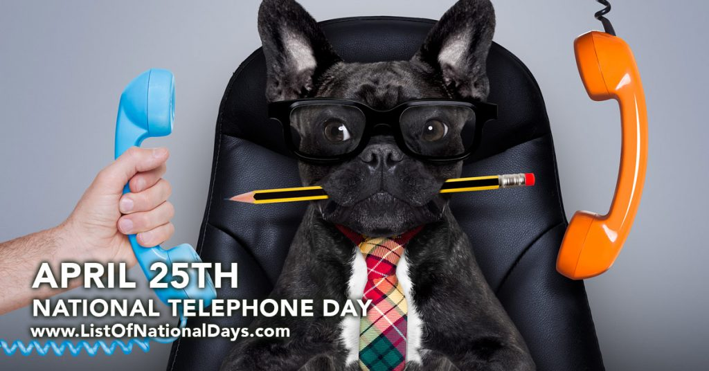 April 25TH NATIONAL TELEPHONE DAY