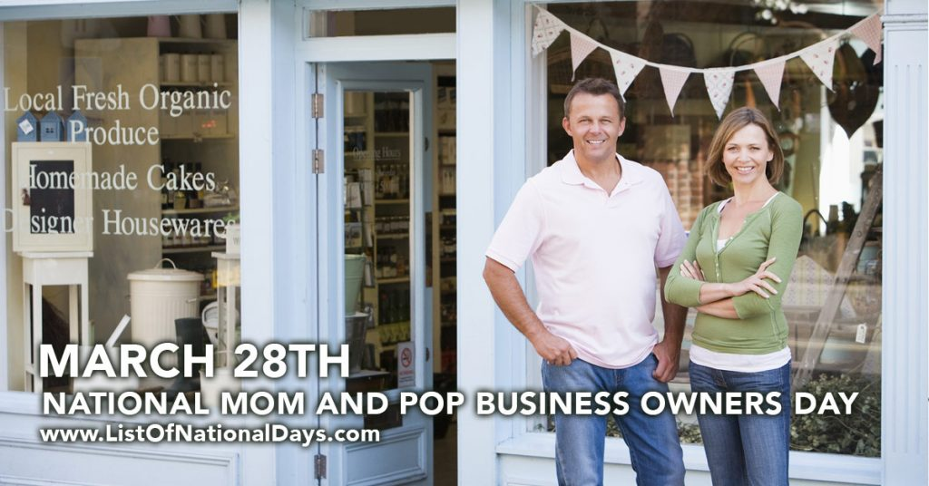 NATIONAL MOM AND POP BUSINESS OWNERS DAY