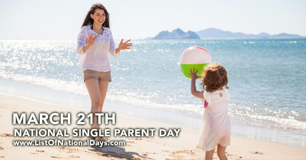 NATIONAL SINGLE PARENT DAY