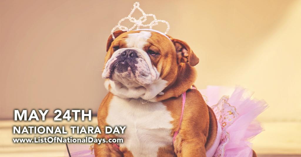 NATIONAL TIARA DAY