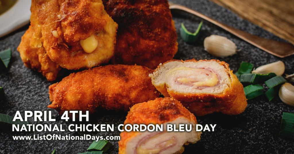 NATIONAL CHICKEN CORDON BLEU DAY