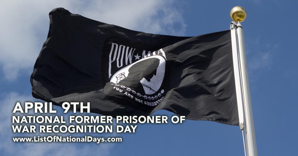 NATIONAL FORMER PRISONER OF WAR RECOGNITION DAY