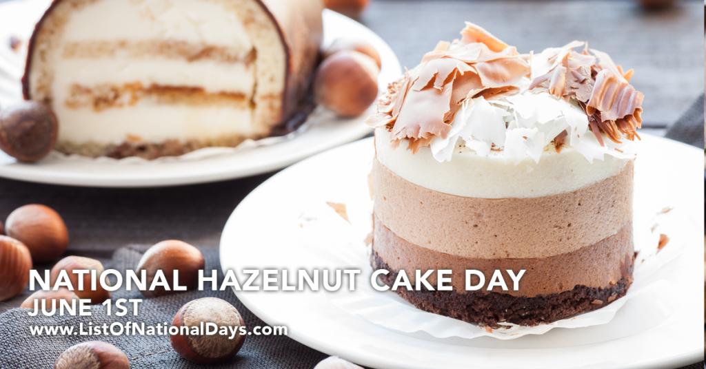 NATIONAL HAZELNUT CAKE DAY