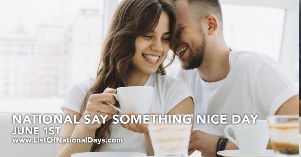 NATIONAL SAY SOMETHING NICE DAY
