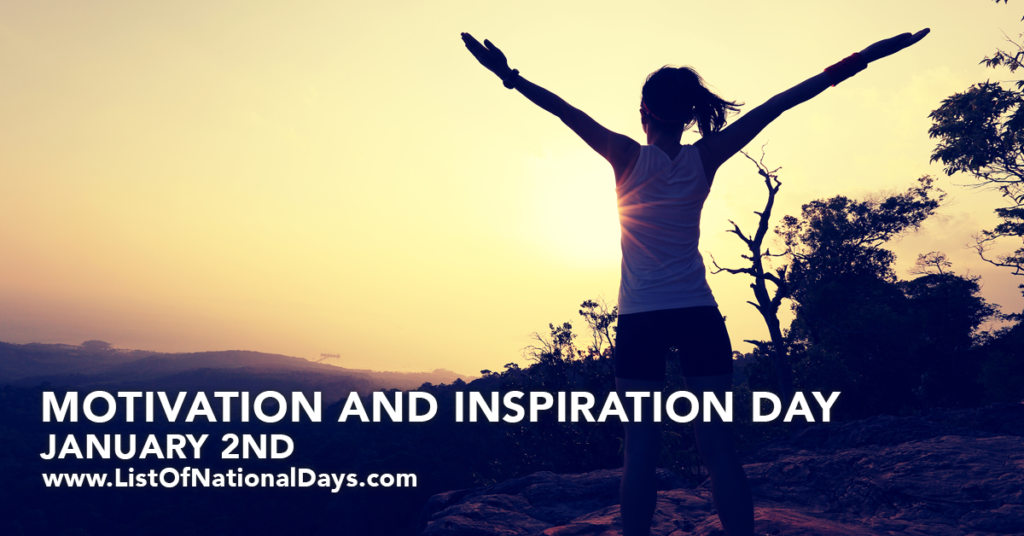 MOTIVATION AND INSPIRATION DAY