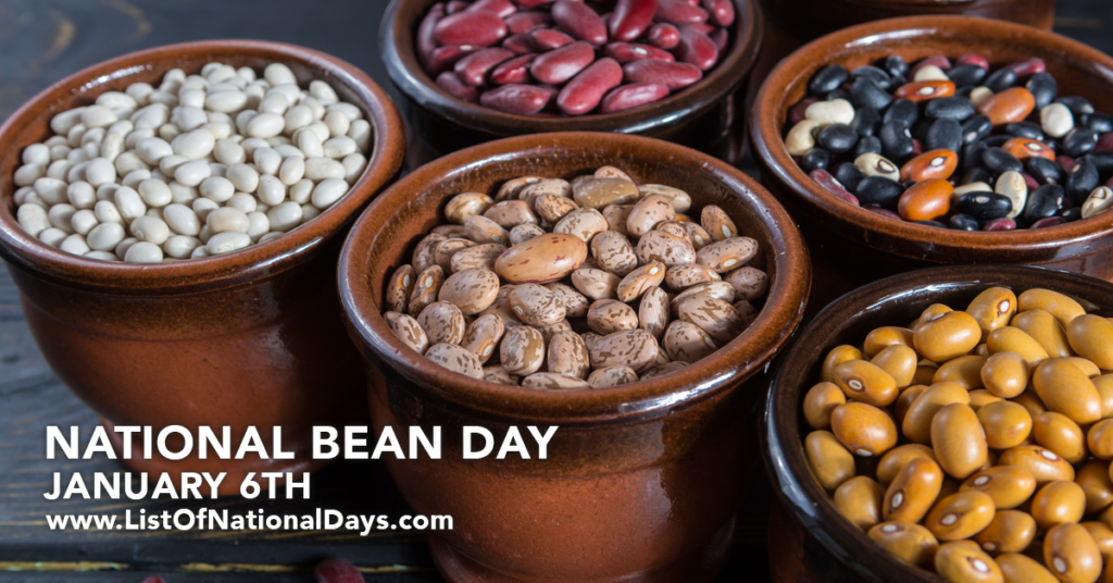 JANUARY 6TH NATIONAL BEAN DAY