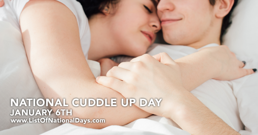 JANUARY 6TH NATIONAL CUDDLE UP DAY