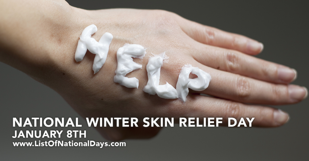 NATIONAL WINTER SKIN RELIEF DAY