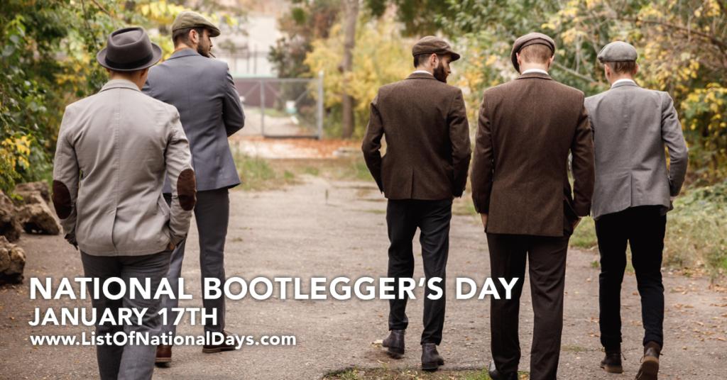 NATIONAL BOOTLEGGER'S DAY