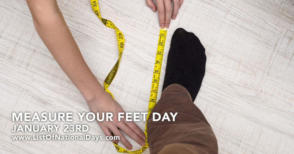 MEASURE YOUR FEET DAY