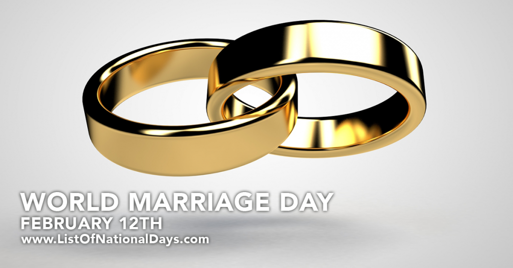 FEBRUARY 12TH WORLD MARRIAGE DAY