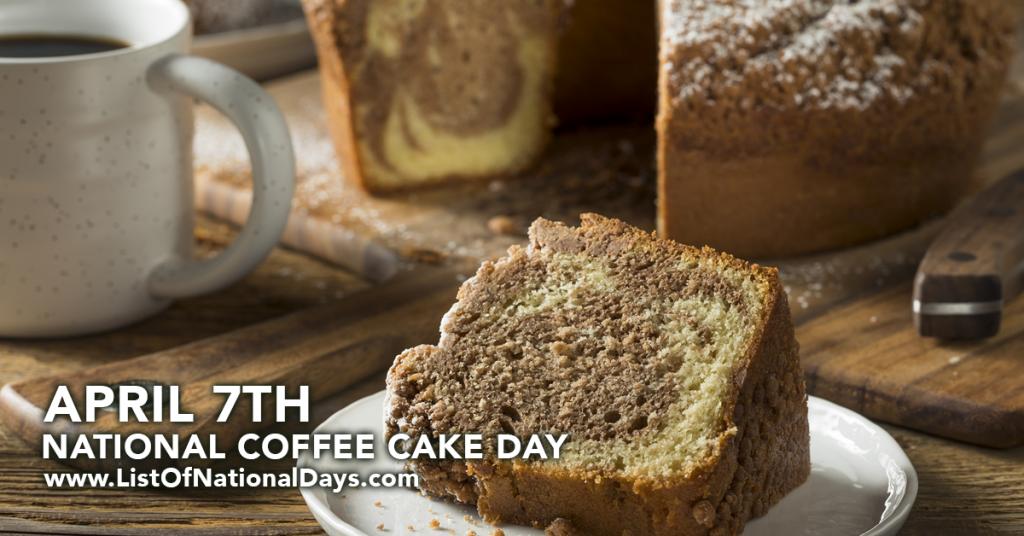 NATIONAL COFFEE CAKE DAY