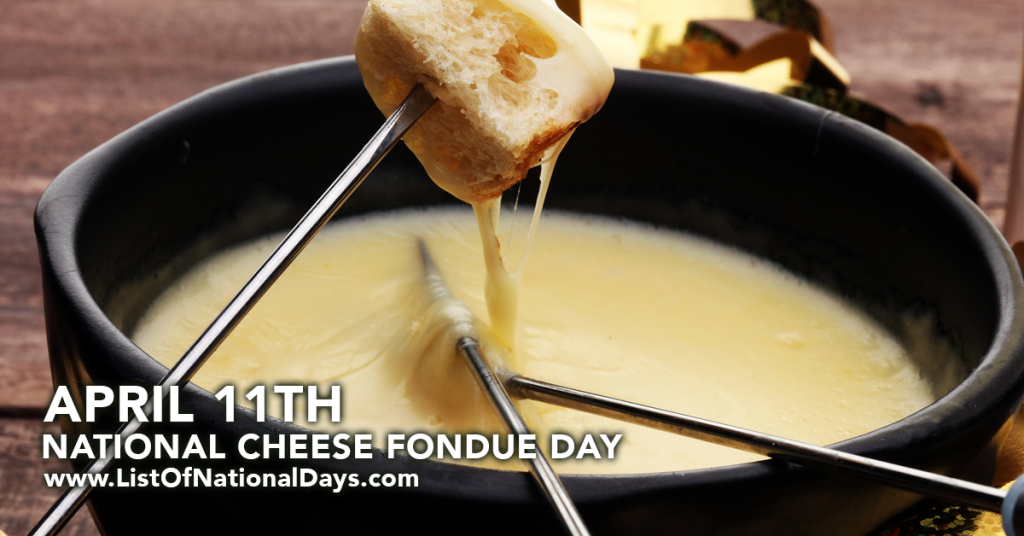NATIONAL CHEESE FONDUE DAY