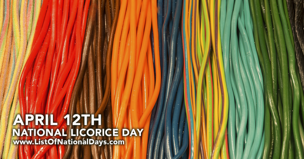 NATIONAL LICORICE DAY
