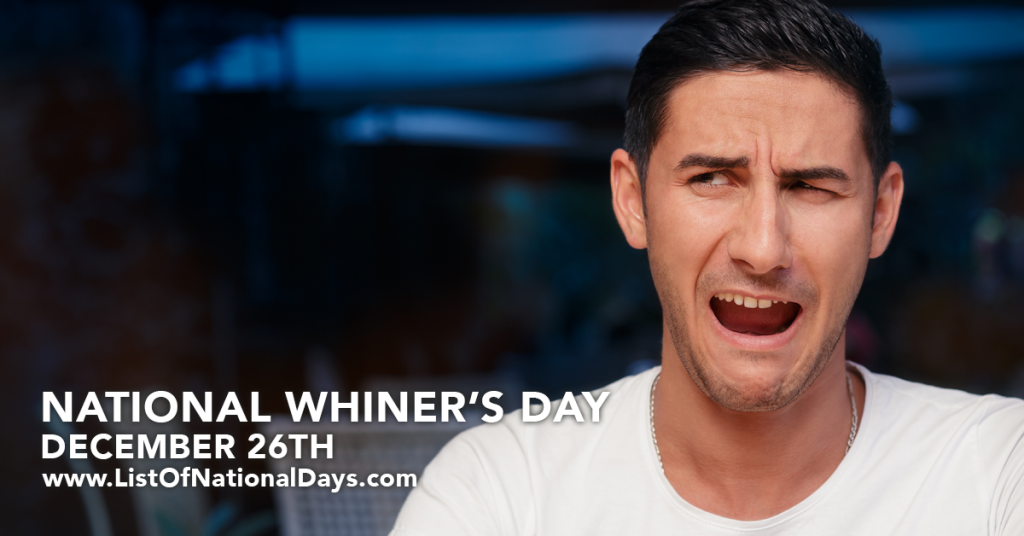 NATIONAL WHINER'S DAY