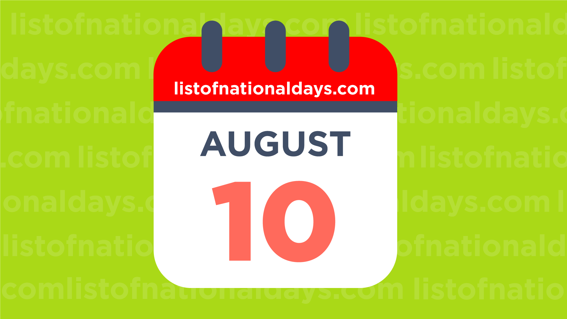 August 10th: National Holidays,Observances and Famous ...  |10 August