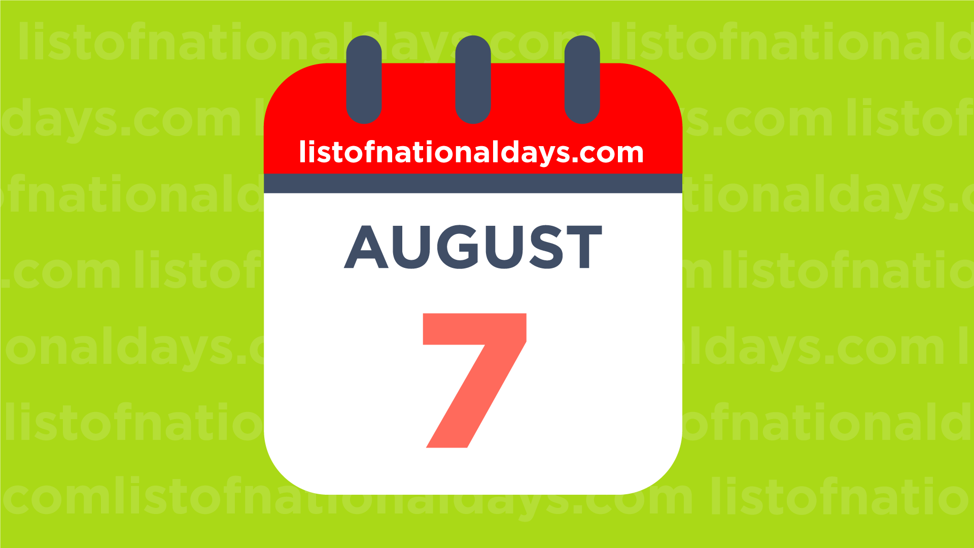 7. August