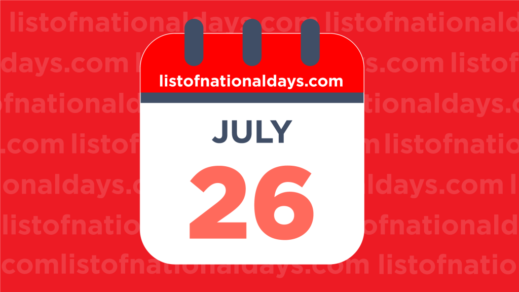 JULY 26TH