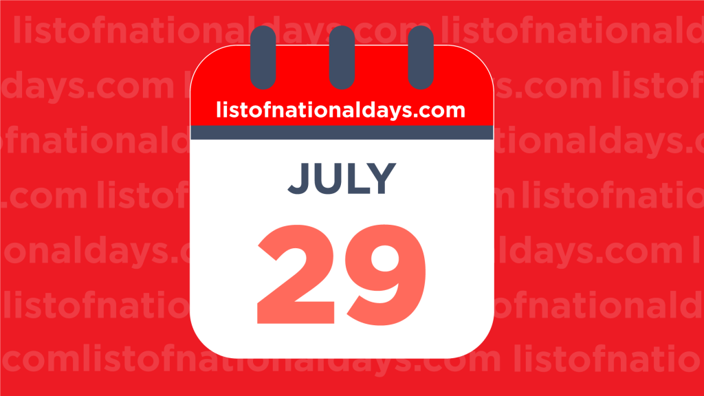JULY 29TH