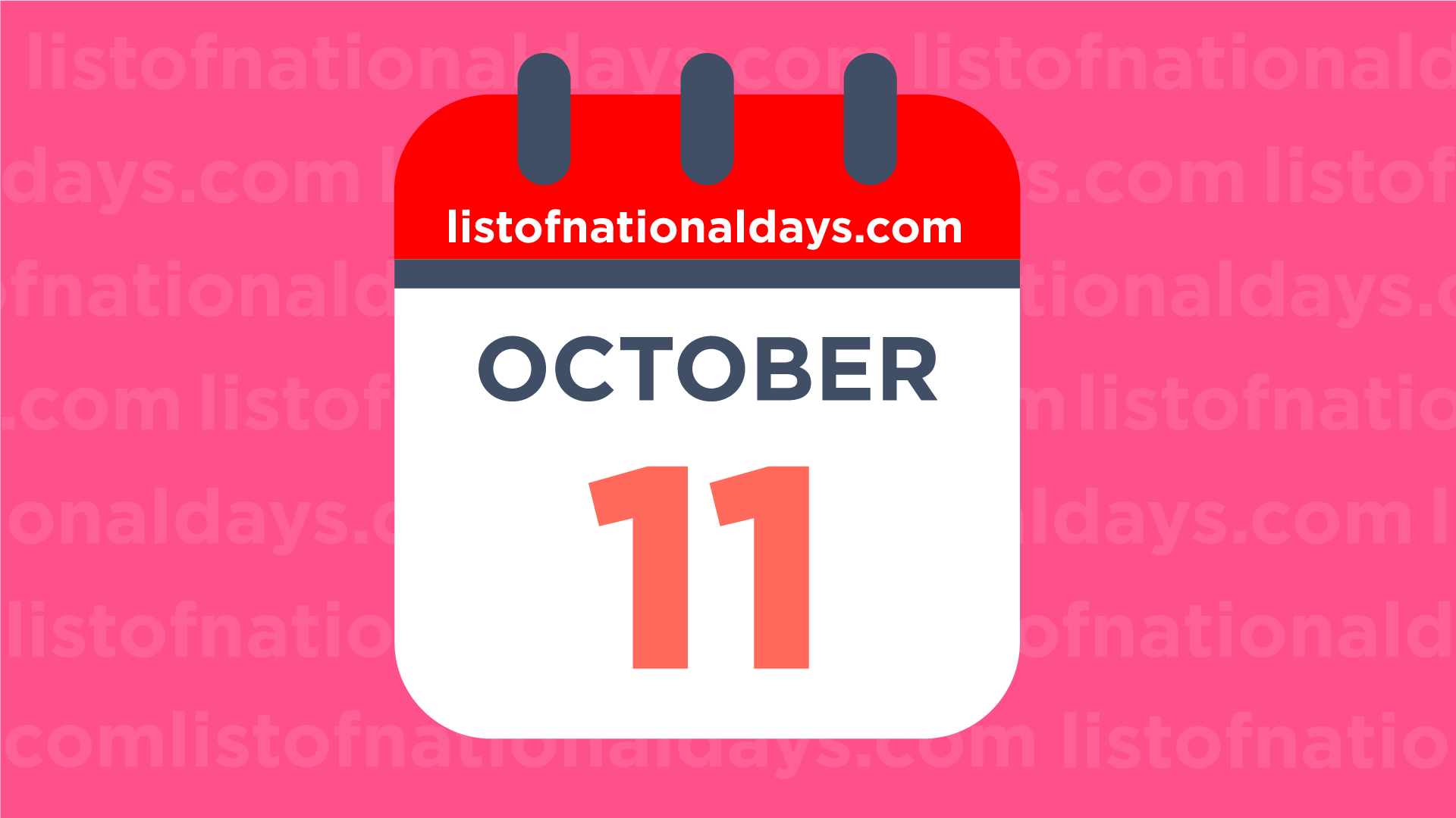 October 11th: National Holidays,Observances and Famous ...