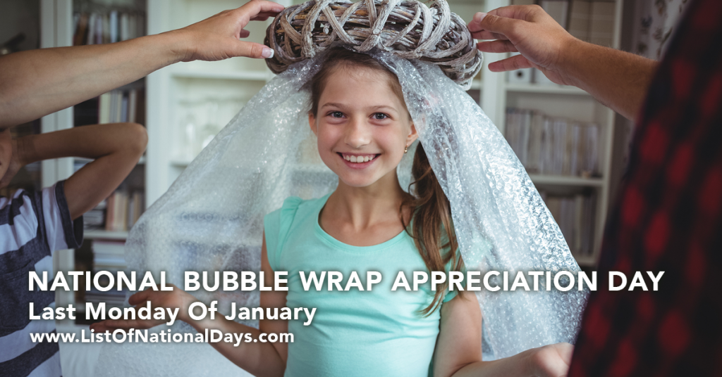 NATIONAL BUBBLE WRAP APPRECIATION DAY