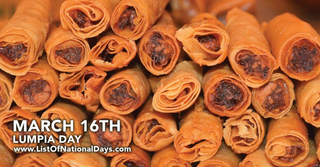 MARCH 16TH LUMPIA DAY
