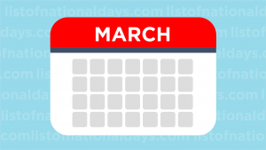 March List Of National Days