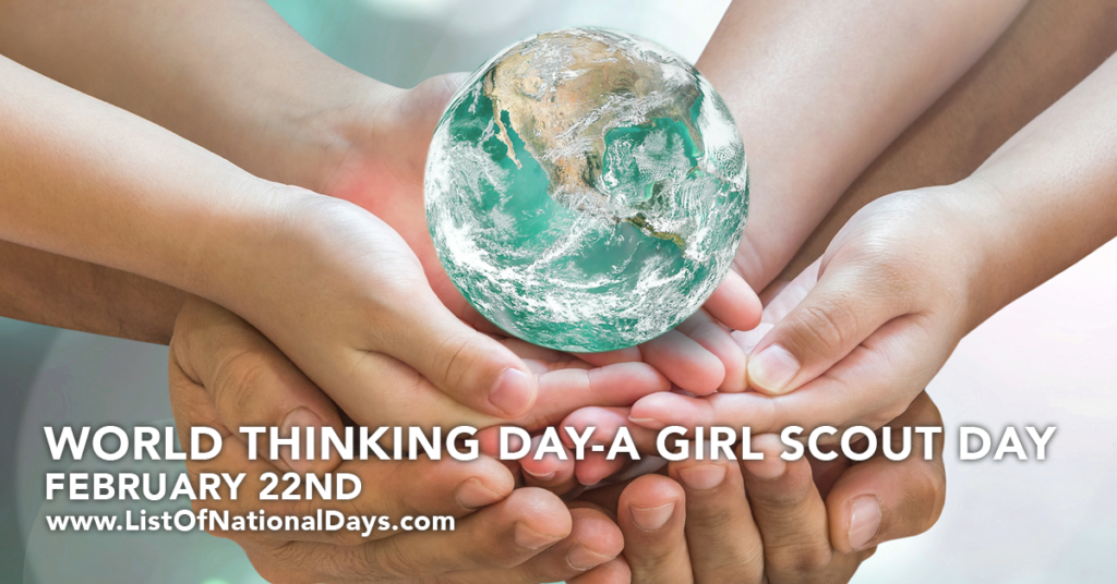 WORLD THINKING DAY-A GIRL SCOUT DAY